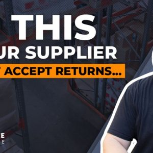 Do This If Your Supplier Doesn't Accept Returns 🛑