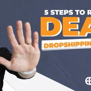 How To Revive a Dead Dropshipping Store