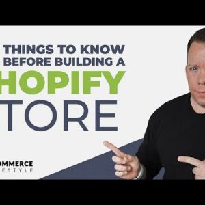 Shopify Tutorial 2021: 8 Things To Know BEFORE Building