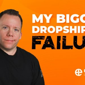 My Biggest Dropshipping Failure 🤦♂️