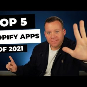 Top 5 Shopify Apps in 2021 for Increasing Sales & Customer Satisfaction 📈